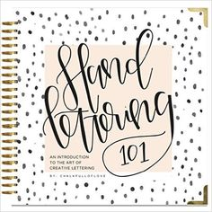 Hand Lettering 101: An Introduction to the Art of Creative Lettering: Amazon.es: Chalkfulloflove, Paige Tate Select: Oficina y papelería