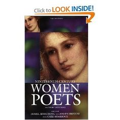 Nineteenth-Century Women Poets: An Oxford Anthology, co-edited by Joseph Bristow, CSW Affiliated Faculty Member