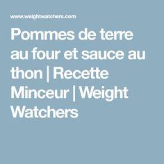 Pommes de terre au four et sauce au thon | Recette Minceur | Weight Watchers