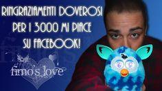 Ringraziamenti Pagina Facebook 3000 LIKES! Furby Boom!