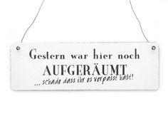Shabby Vintage Schild Türschild GESTERN WAR HIER NOCH AUFGERÄUMT Holzschild: Amazon.de: Küche & Haushalt