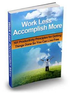 FREE eBook - How To Increase Productivity - 101 Productivity Principles for Getting Things Done So You can Live Free #howtoincreaseproductivity #productivityincrease #increaseproductivity