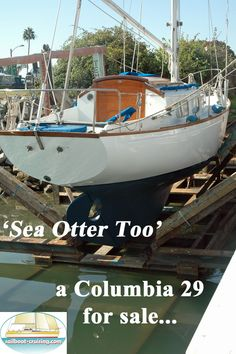 One of the many thoroughbreds from the board of yacht designers Sparkman & Stephens. Used Sailboats For Sale, Sailboat Cruises, Sea Otter, Otters, Columbia, Sailing, Designers, Board, Candle