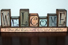 Welcome Blessings Word Blocks 001 … Wooden Block Letters, Wood Block Crafts, Wooden Blocks, Letter Blocks, Wooden Decor, Wooden Crafts, Recycled Crafts, Wooden Signs, Small Wood Projects