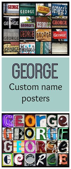 Personalized name posters featuring GEORGE in photos of signs and sign letters!