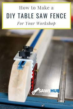 Learn how to make your own DIY table saw fence for your power saw. Stay safe and cut wood accurately with this simple project Learn how to make your own DIY table saw fence for your power saw. Stay safe and cut wood accurately with this simple project Diy Table Saw Fence, Home Made Table Saw, Table Saw Sled, Table Saw Jigs, Make A Table, Woodworking Table Saw, Unique Woodworking, Woodworking Projects For Kids, Woodworking Projects That Sell