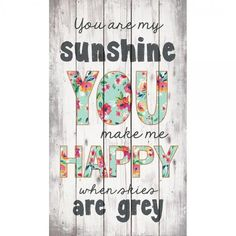 Brighten up your house with the wood You are My Sunshine sign by P. Graham Dunn. | COLLEGE DEPOT
