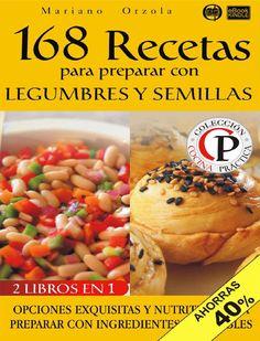 168 recetas para preparar con l mariano orzola