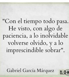 Motivational Phrases, Inspirational Quotes, Words Quotes, Me Quotes, Quotes About Self Worth, Gabriel Garcia Marquez, Love Phrases, Words Worth, Spanish Quotes