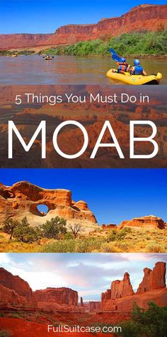 Must see places and must do experiences near Moab in Utah USA