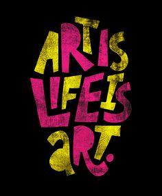 """Art is life is art"" by Jay Roeder  #lettering #handdrawn #art"