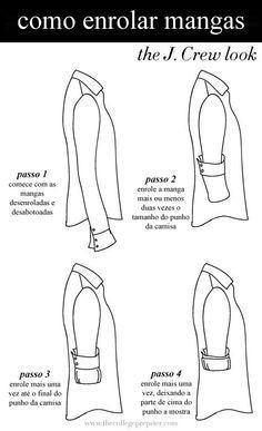 Como dobrar as mangas de uma camisa social - Minhas Dicas.