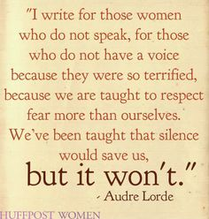 ~ Audre Lorde : 21 Quotes On Womanhood By Female Authors That Totally Nailed It Lorde Quotes, Me Quotes, Author Quotes, Audre Lorde, Woman Quotes, Inspire Me, Feminism, Wise Words, Good Books