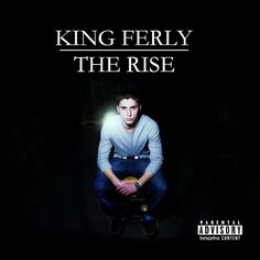 King Ferly - The Rise, maintenant disponible, now available!