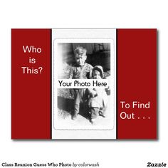 Class Reunion Guess Who - Everyone will have a wonderful time guessing who's in the old photos of their classmates. They're likely to rummage through old albums, grabbing a picture of themselves as a baby to bring with them so it can be posted for the big game!