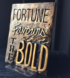 Fortune Favours The Bold, office decor, business quote Fortune Favors The Bold, Fortune Favours, Corinthian Helmet, Buddha Wall Art, Courageous People, Buddha Face, Definition Of Success, Stone Crafts, Be Bold