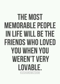 The most memorable people life quotes quotes quote friends life quote friendship quote friendship quotes friends quote