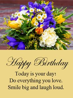 Send Free Today Is Your Day Happy Birthday Card To Loved Ones On Greeting Cards By Davia Its 100 And You Also Can Use Own