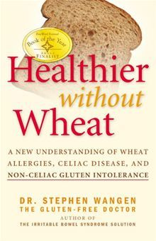 Healthier Without Wheat by Stephen Wangen. Read it on #Kobo: http://www.kobobooks.com/ebook/Healthier-Without-Wheat/book-m6ljPpztgkyxF7mebT08nA/page1.html