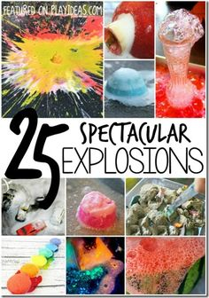 25 Spectacular Explosions - So many really neat and FUN Science Experiments for Kids from preschool, kindergarten, to elementary age kids too (homeschool science)