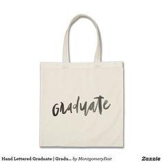 Hand Lettered Graduate   Graduation Tote Bag