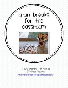 *UPDATE* These Brain Breaks are now bigger and better than ever! Nearly double the size and more- see below or read more on my blog: 3rd Grade Thou...