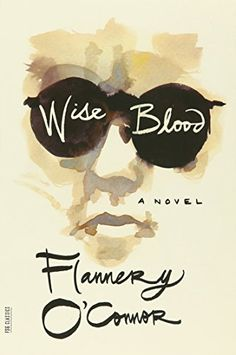 Wise Blood: A Novel (FSG Classics) by Flannery O'Connor https://www.amazon.com/dp/0374530637/ref=cm_sw_r_pi_dp_x_lsO1yb7MBV7DS