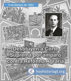5 de febrero de 1953: destituyen a Corte Suprema por amparo contra Reforma Agraria – Hoy en la Historia de Guatemala United Fruit Company, The Unit, February 5, Supreme Court, Guatemala City