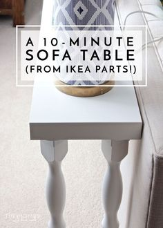 Need a quick and easy sofa table without the hassle of tools and lumber? This 10-minute sofa table from IKEA parts comes together in a snap!