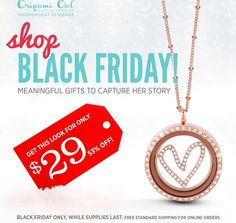 ORIGAMI OWL BLACK FRIDAY SALE, up to 80% off!!  Starts tonight at midnight (11/24/14) for 24 hours or while supplies last!  Available only at:  http://annie.origamiowl.com/  #OrigamiOwl #BlackFriday #LivingLocket #Christmas #WishList #RoseGold