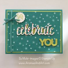 Stampin Up 2018 Occasions Celebrate You