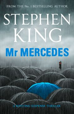 Mr. Mercedes (Bill Hodges Trilogy, #1) by Stephen King — Reviews, Discussion, Bookclubs, Lists | Goodreads