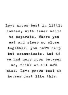 Love Grows Best In Little Houses Art Print by Aedriel