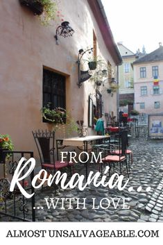 Living abroad in Romania. The good, bad, and beautiful. #Romania #livingabroad #almostunsalvageable