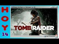 14 - Tomb Raider - Juegos de Ayer y Anteayer en HD
