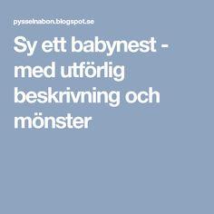 Sy ett babynest - med utförlig beskrivning och mönster