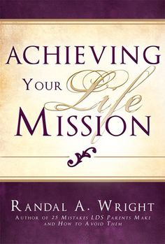 Achieving Your Life Mission by Randal A. Wright - An amazing book- I need to read this. Socratic Method, Uplifting Books, Learn From Your Mistakes, Randal, Spiritual Life, Positive Attitude, Book Nerd, Good Books, How To Apply