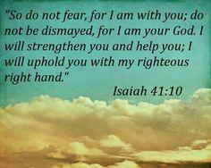 Isaiah 41 : 10