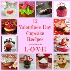 12 Valentine's Day Cupcake Recipes You're Sure to Love!