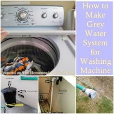 How to Make Grey Water System for Washing Machine