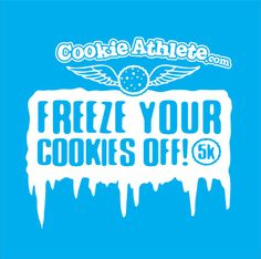 Run a 5k and celebrate with a gourmet cookie buffet at the finish line. American Fork, Utah Nov. 23, 2013. 9am. $25