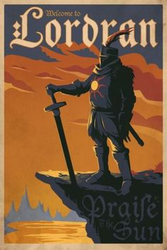 Dark-Souls-Poster-001-Solaire-Welcome-to-Lordran-Praise-the-Sun-NUOVO