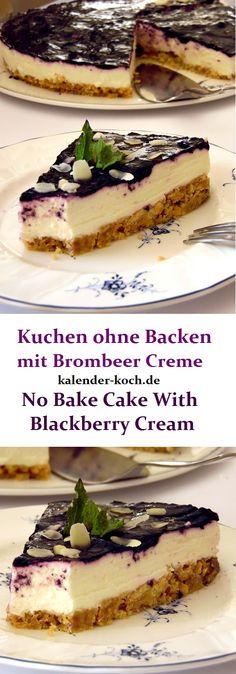 Butterkeks Kuchen ohne Backen mit leckerer Joghurt Sahne Creme und Brombeer Topping. Kühlschrank statt Ofen und totzdem so lecker. Ausprobieren!