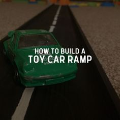 How to built a Toy Car Ramp. Toys for toddlers, DIY car ramp. #toddler #toys #cars #ramp