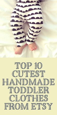 Top 10 CUTEST Handmade Toddler Clothes From Easy!