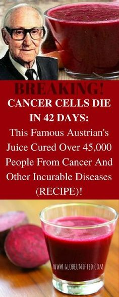 He developed a special #eating program for 42 days, during which you drink only tea and a special #vegetable #juice whose main ingredient is #beetroot.