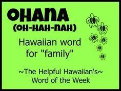 Helpful Hawaiian's Word of the Week: ohana The word, not the definition. Hawaiian Phrases, Hawaiian Quotes, Hawaiian Words And Meanings, Aloha Quotes, Aloha Hawaii, Hawaii Vacation, Hawaii Travel, Hawaii Life, Oahu