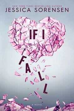 If I fall by Jessica Sorensen