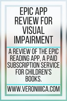 Epic App Review For Visual Impairment. A review of the Epic reading app, a paid subscription service for children's books. Assistive Technology, Educational Technology, Epic App, Visual Impairment, Preschool Special Education, Coping With Stress, Resource Room, Library Programs, School Psychology