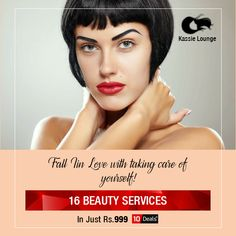 Pamper yourself with our Exclusive deals. Get #16 #Beauty #Services in just #Rs.999 only at #KassieBeauty #Lounge